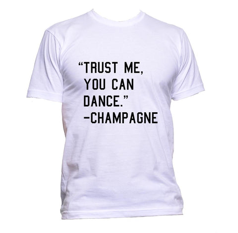 AppleWormDesign • Trust Me You Can Dance - Champagne gift - Men's T-Shirt •