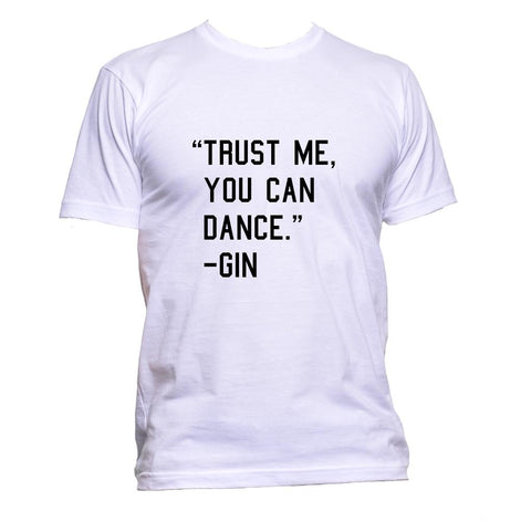 AppleWormDesign • Trust Me You Can Dance - Gin gift - Men's T-Shirt •