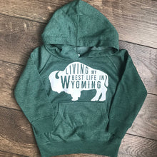 Living My Best Life in Wyoming Buffalo Toddler Hooded Sweatshirt