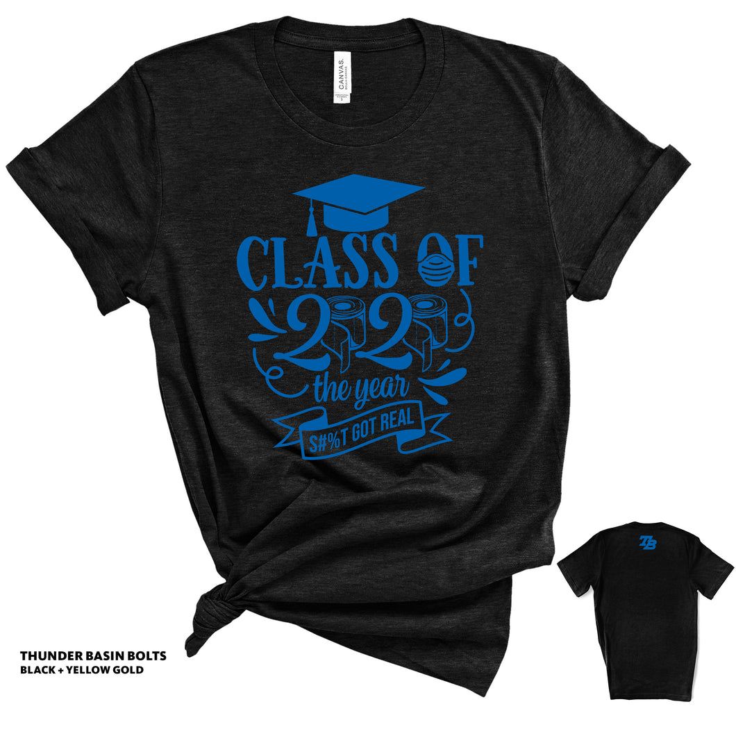Thunder Basin Bolts Class of 2020 - S**T Got Real - Black T-shirt