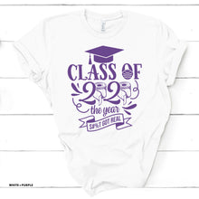 Class of 2020 - S**T Got Real - White T-shirt