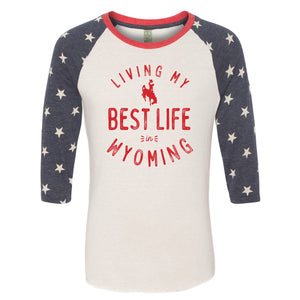 Living My Best Life in Wyoming Steamboat Baseball Raglan Tee