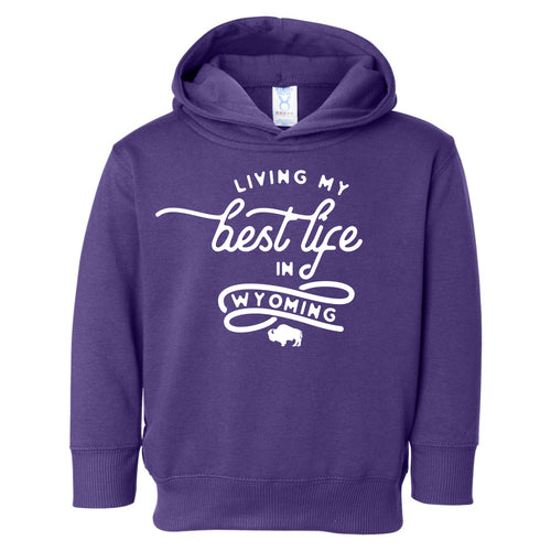 Living My Best Life in Wyoming Toddler Hooded Sweatshirt in Purple