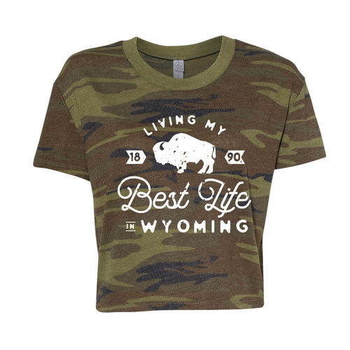 Original Living My Best Life in Wyoming Women's Vintage Camo Cropped Tee