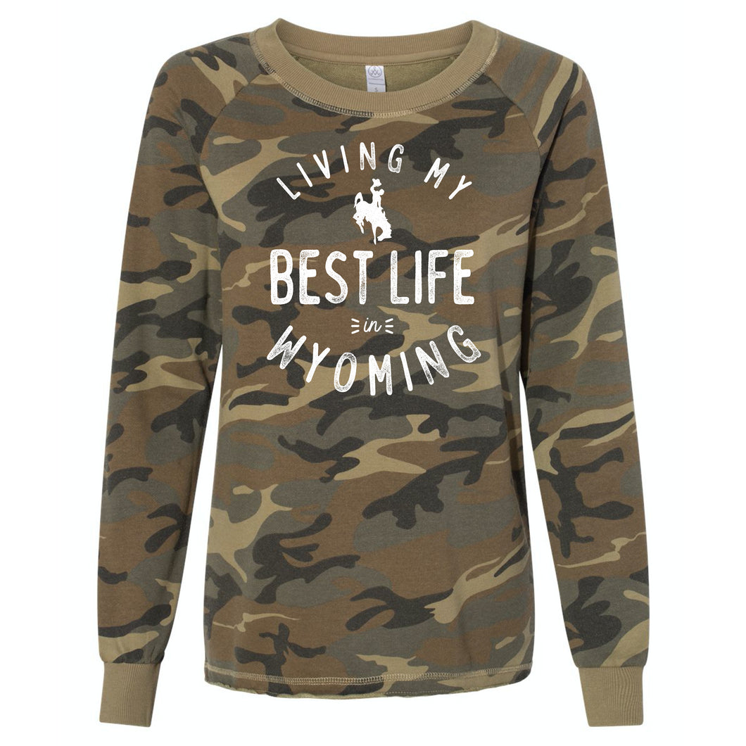 Living My Best Life in Wyoming Steamboat Women's Camo Lazy Day Burnout French Terry Sweatshirt