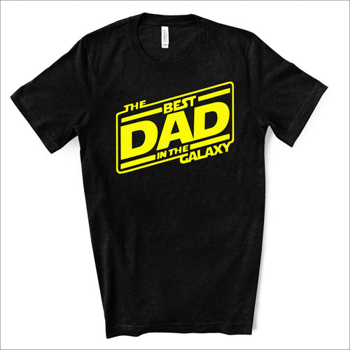 Best Dad in the Galaxy - Star Wars Dad Life T-shirt