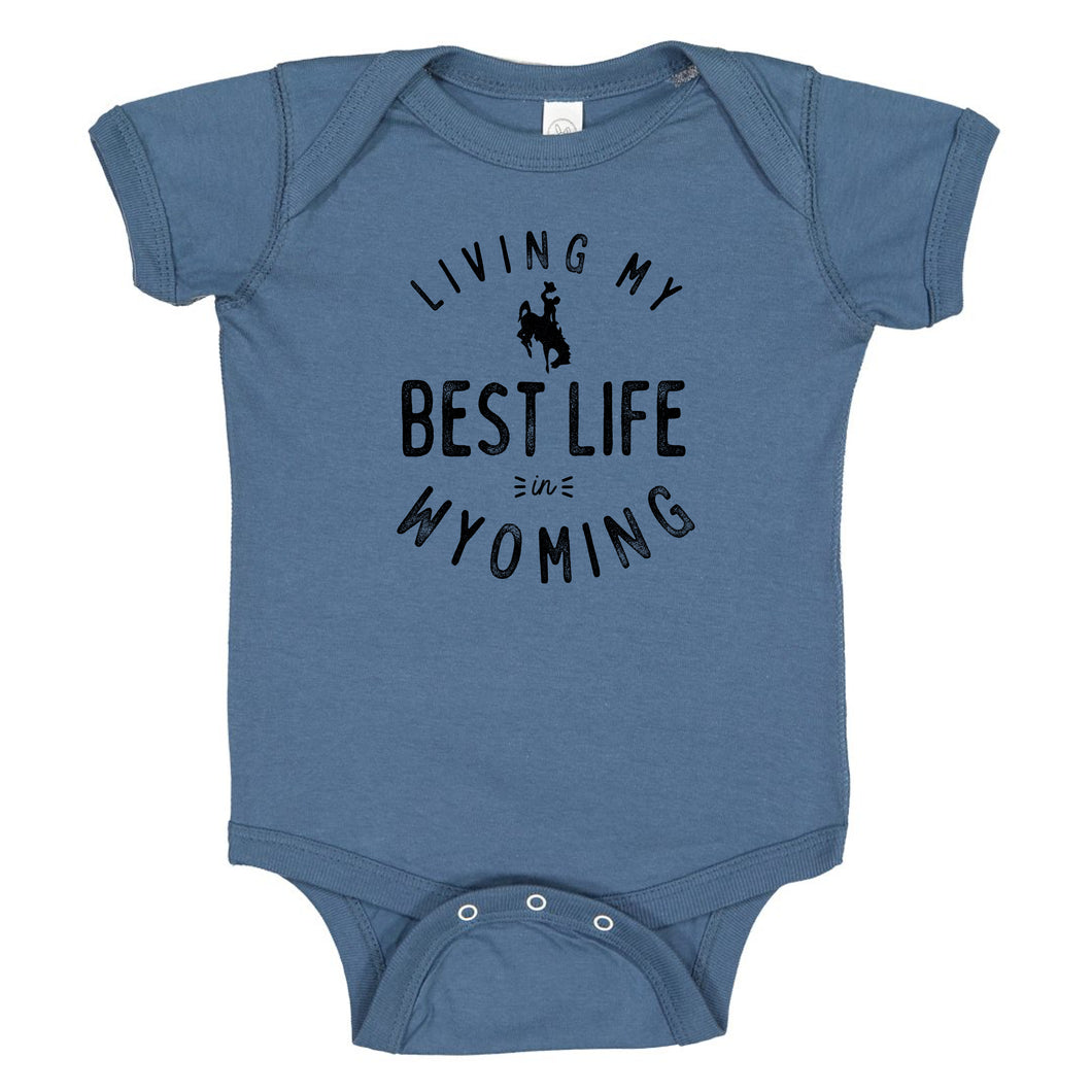 Living My Best Life in Wyoming Steamboat Baby Indigo Onesie