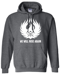 We Will Rise Again - Wyoming Coal Mining Hooded Sweatshirt