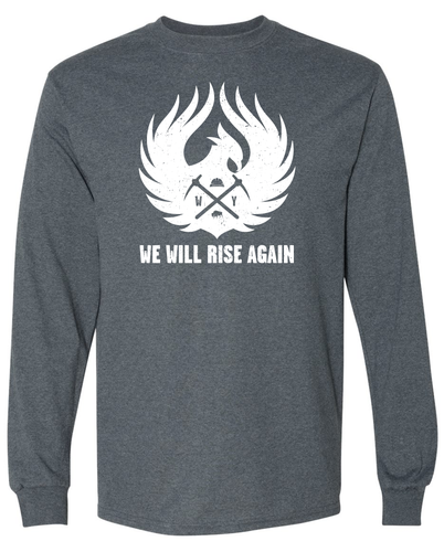 Copy of We Will Rise Again - Wyoming Coal Mining Long Sleeve Tee