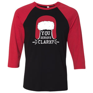 You Serious Clark - 3/4 Baseball Holiday Tee