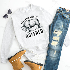 Don't Mess with the Buffalo Ash Crewneck Sweatshirt