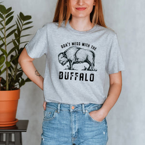 Don't Mess with the Buffalo Roam Sport Grey T-shirt