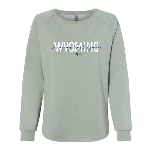 Living My Best Life in Wyoming Script Women's Crewneck Sweatshirt