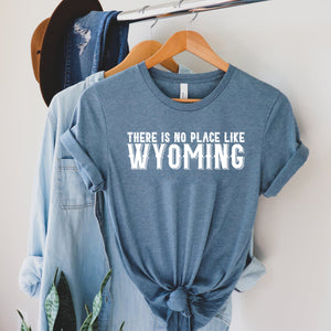 There is No Place Like Wyoming Heather Slate