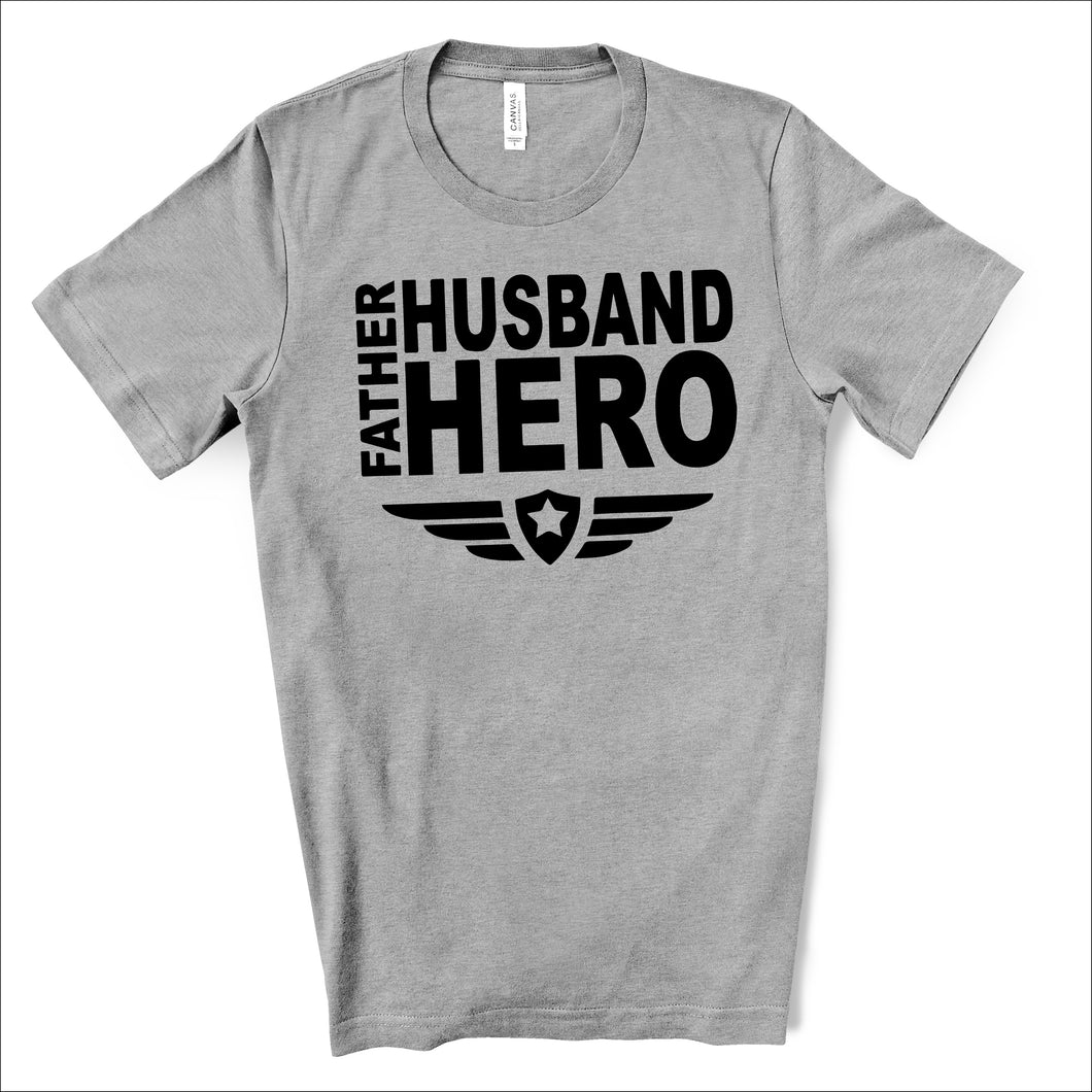 Father Husband Hero  - Dad Life T-shirt