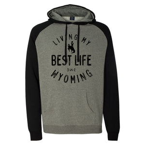 Living My Best Life in Wyoming Steamboat Black Raglan Hooded Sweatshirt