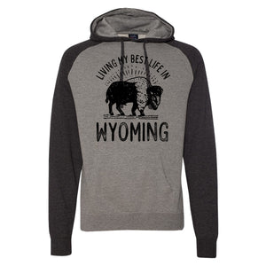 Living My Best Life in Wyoming Buffalo Charcoal Raglan Hooded Sweatshirt