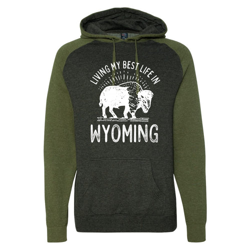 Living My Best Life in Wyoming Buffalo Hooded Sweatshirt