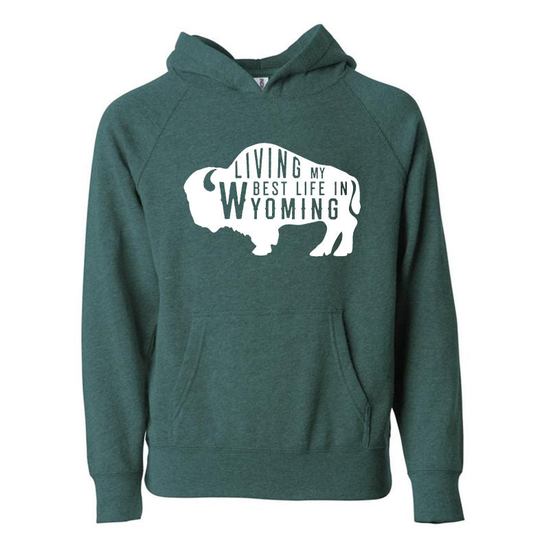 Living My Best Life in Wyoming Buffalo Youth Hooded Sweatshirt