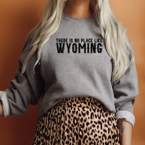 There is No Place Like Wyoming Heather Graphite Gray Crewneck Sweatshirt