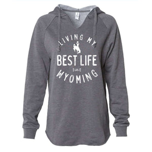 Living My Best Life in Wyoming Steamboat Women's Lightweight Storm Hooded Sweatshirt