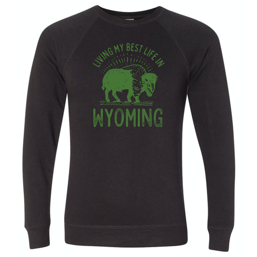 Living My Best Life in Wyoming Buffalo Black with Olive Crewneck Sweatshirt