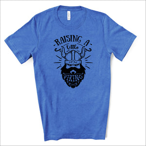 Raising a Little Viking - Dad Life T-shirt