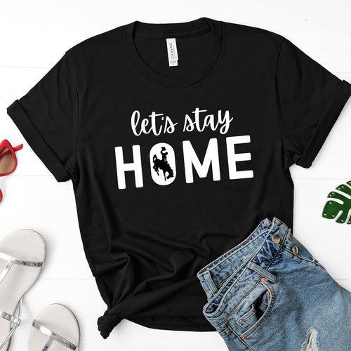 Let's Stay Home Steamboat - Black T-shirt