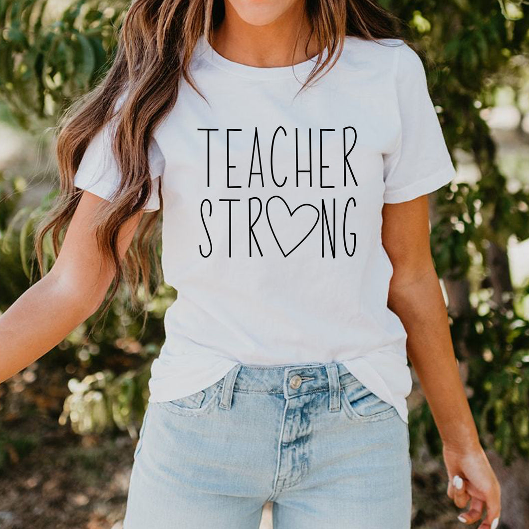 Teacher Strong Graphic T-shirt