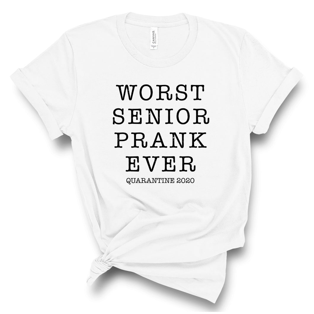 Worst Senior Prank Ever Quarantine T-shirt