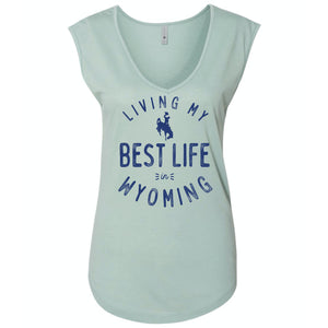 Living My Best Life in Wyoming Steamboat in Stonewash Green Women's Festival Sleeveless V