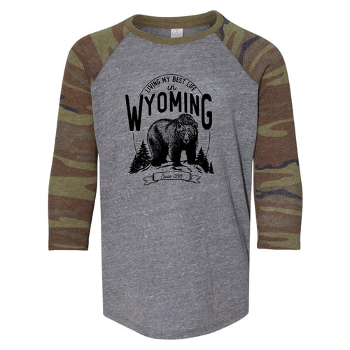Bear Living My Best Life in Wyoming Camo Youth Baseball Raglan Tee