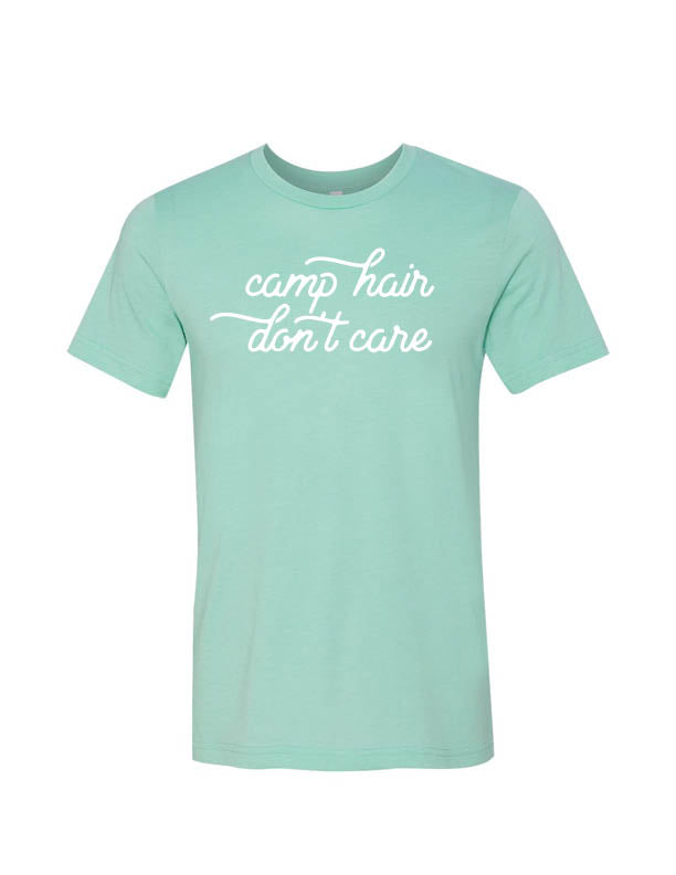 Camp Hair Don't Care – Tshirt