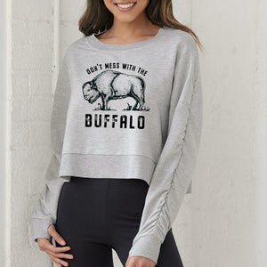 Don't Mess with the Buffalo Women's Cropped Pullover