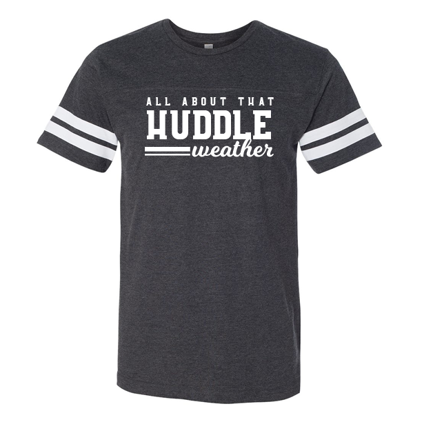 About That Huddle Weather - Unisex Football Fine Jersey Tee