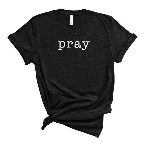 Pray Black T-Shirt
