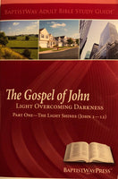 The Gospel of John Light Overcoming Darkness Study Guide - Part 1