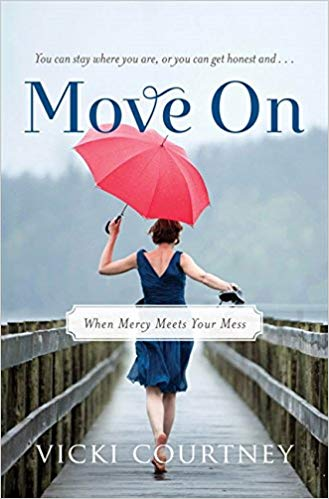 Move On - When Mercy Meets Your Mess