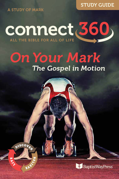 Connect 360: On Your Mark Study Guide