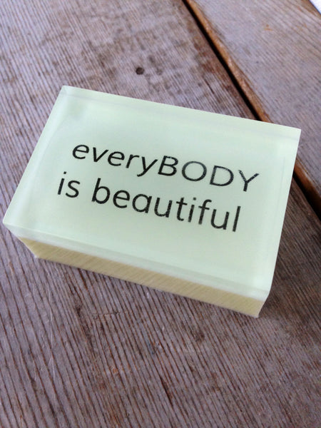 everyBODY is beautiful  - Shower With A Quote That Inspires You Or Makes You Laugh