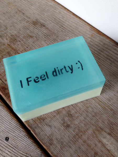 I feel dirty :) - Shower With A Quote That Inspires You Or Makes You Laugh