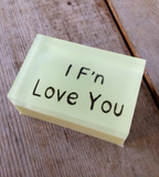 I F'N Love You - Shower With A Quote That Inspires You Or Makes You Laugh