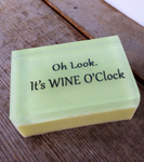 Oh look It's Wine O'clock  - Shower With A Quote That Inspires You Or Makes You Laugh