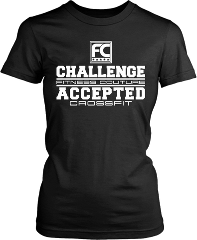 Challenge Accepted - Fitness Couture Training, Gym Day T-shirt