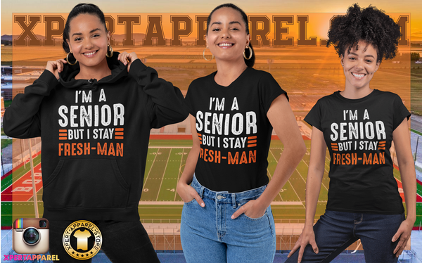"""I'm a Senior But I Stay Freshman"" Funny - Unisex T-Shirt"