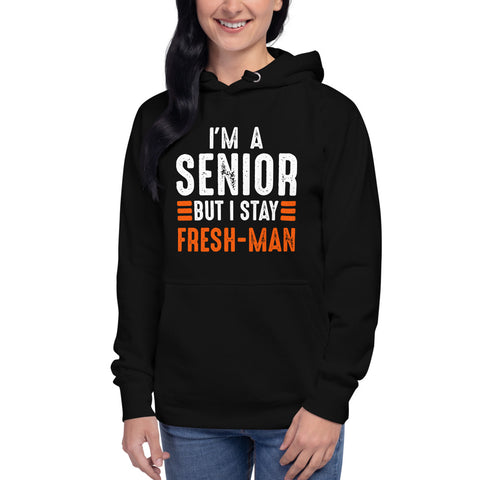 I'm A Senior But I Stay Fresh-Man