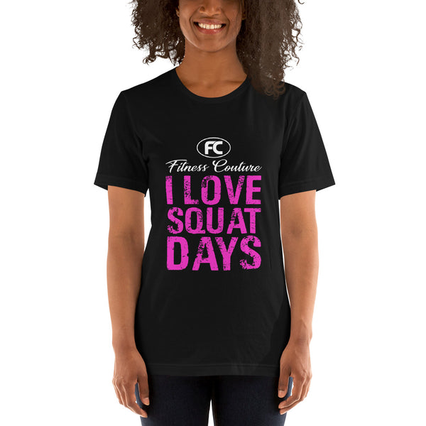 Fitness Couture Apparel - I Love Squat Days... Gym Workout Tee