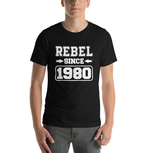 Rebel Since 1980 T-shirt