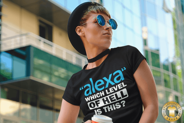 "Lady with coffee in hand wearing black t-shirt with funny, sarcastic Alexa question ""Alexa"" which level of hell is this t-shirt design, available from the Xpert Apparel Store."