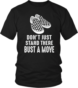 Don't just stand there bust a move, Black tee male promo, Design with checked Vans show